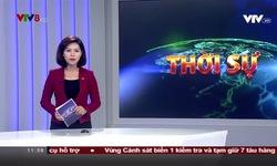Bản tin 11h30 VTV8 - 17/12/2018
