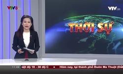 Bản tin 11h30 VTV8 - 09/12/2018
