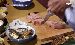 Góc bếp quê nhà: Cá chuồn kho mít non
