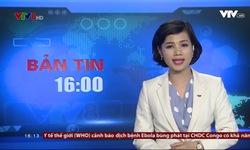 Bản tin 16h VTV8 - 24/5/2018