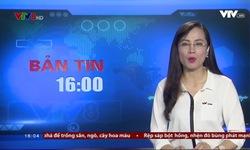 Bản tin 16h VTV8 - 27/5/2018