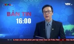 Bản tin 16h VTV8 - 24/6/2018