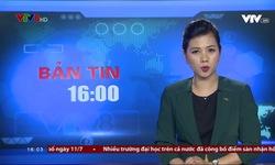 Bản tin 16h VTV8 - 18/7/2018