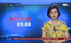 Bản tin 9h VTV8 - 19/7/2018