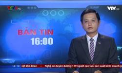 Bản tin 16h VTV8 - 23/7/2018