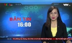 Bản tin 16h VTV8 - 17/8/2018