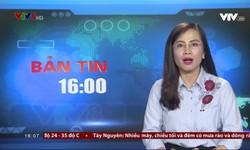 Bản tin 16h VTV8 - 18/9/2018