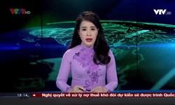 Bản tin 18h VTV8 - 20/4/2019