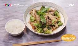 Bếp nhà: Gà xào bông cải xanh