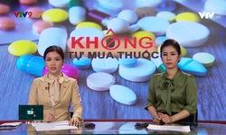 Cẩn trọng tự mua thuốc uống bệnh đơn giản