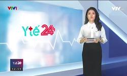 Y tế 24h - 18/7/2019