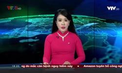 Bản tin 18h VTV8 - 15/8/2019