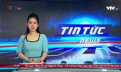 Tin tức 11h30 VTV9 - 13/9/2019