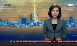 Thời sự 11h30 VTV8 - 18/01/2020