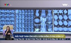 Cắt bỏ khối u xương khổng lồ vùng xương cụt