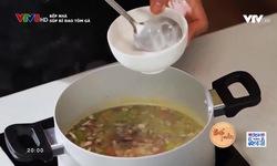 Bếp nhà: Súp bí đao tôm gà