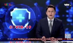 Thời sự 18h VTV8 -  13/5/2021