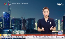 Bản tin bất động sản Việt Nam - 20/6/2021