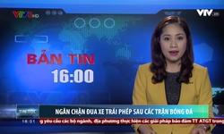 Bản tin 16h VTV8 - 23/01/2018