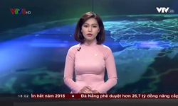 Bản tin 18h VTV8 - 21/8/2017