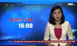 Bản tin 16h VTV8 - 22/11/2017