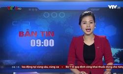 Bản tin 9h VTV8 - 18/01/2018