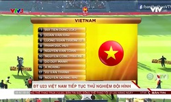 ĐT U23 Việt Nam sẽ thi đấu với đội hình nào trước U23 Uzbekistan?