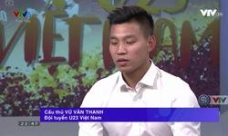 """Bản tin """"360 độ Thể thao"""" đặc biệt về U23 Việt Nam với các vị khách mời Văn Thanh, Hồng Duy và Châu Ngọc Quang"""