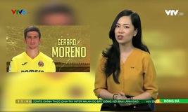 Sao đương thời: Gerard Moreno - Vàng ròng của Villarreal