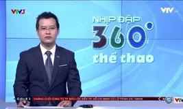 Nhịp đập 360 độ thể thao - 30/4/2017