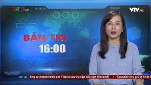 Bản tin 16h VTV8 - 18/8/2018