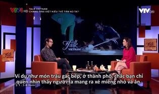 """Talk Vietnam: Chàng trai Việt kiều """"về tắm ao ta"""""""