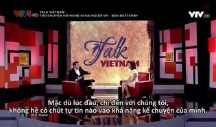 Talk Vietnam: Trò chuyện với nghệ sĩ hài người Mỹ - Ben Betterby