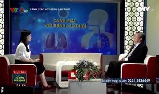 Tư vấn sức khỏe: Cảnh giác với bệnh lao phổi
