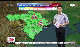 Bản tin thời tiết 18h45 - 21/8/2018