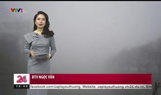 Bản tin thời tiết 18h45 - 23/01/2019