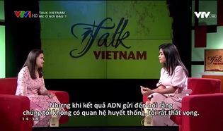 Talk Vietnam: Mẹ ở nơi đâu ?