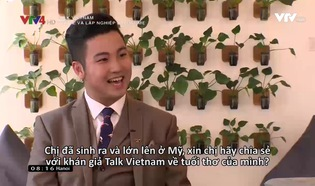 Talk Vietnam: Trở về và lập nghiệp tại đất mẹ