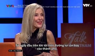 Talk Vietnam: Suzanne Lecht - Người đưa nghệ thuật đương đại Việt Nam đến với thế giới