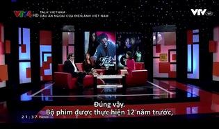 Talk Vietnam: Dấu ấn ngoại của điện ảnh Việt Nam