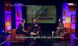Talk Vietnam: 20 năm Internet vào Việt Nam