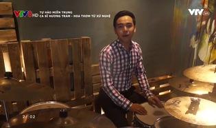 Tự hào miền Trung: Ca sĩ Hương Tràm - Hoa thơm từ xứ Nghệ