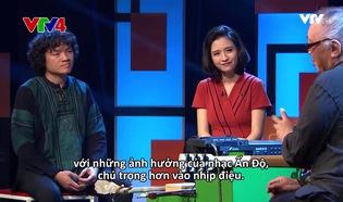 Talk Vietnam: Âm nhạc Việt Nam tỏa sáng trong chất liệu đương đại