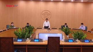 Chủ tịch TP Hà Nội: Cách ly tại nhà là biện pháp quan trọng nhất