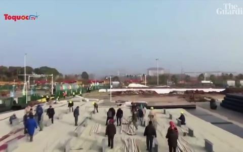 Trung Quốc xây bệnh viện thần tốc trong 10 ngày để ngăn chặn dịch Corona