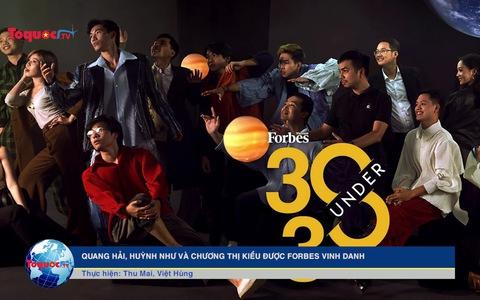 Quang Hải, Huỳnh Như và Chương Thị Kiều được Forbes vinh danh