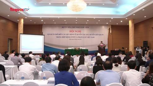 Phổ biến các quy định về quyền tác giả, quyền liên quan trong Hiệp định CPTPP và pháp luật Việt Nam