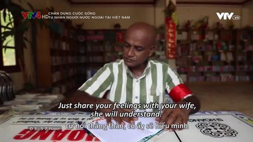 Chân dung cuộc sống: Tù nhân người nước ngoài tại Việt Nam