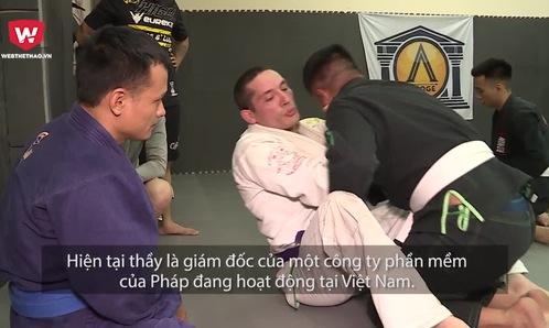 David Lapetina: Người thổi đam mê vào giới Võ Việt