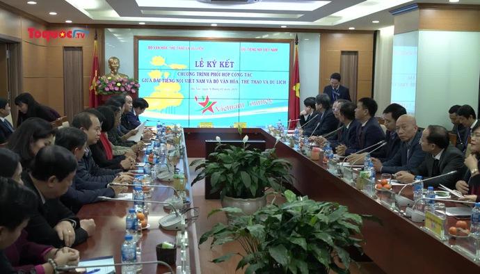 Ký kết hợp tác truyền thông giữa Bộ VHTTDL và Đài Tiếng nói Việt Nam